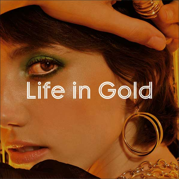 Life in Gold